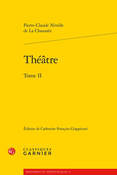 Théâtre. Tome II
