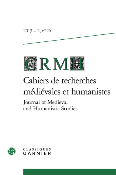 Cahiers de recherches médiévales et humanistes / Journal of Medieval and Humanistic Studies. 2013 – 2, n° 26. varia - À l'ombre d'Orphée : variations médiévales sur le mythe d'Amphion