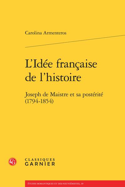 L'Idée française de l'histoire. Joseph de Maistre et sa postérité (1794-1854) - Index des lieux