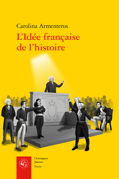 L'Idée française de l'histoire. Joseph de Maistre et sa postérité (1794-1854) - Préface