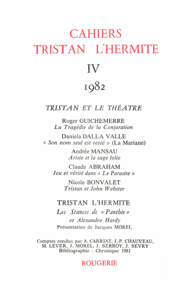 Cahiers Tristan L'Hermite. 1982, IV. varia - [Sommaire]