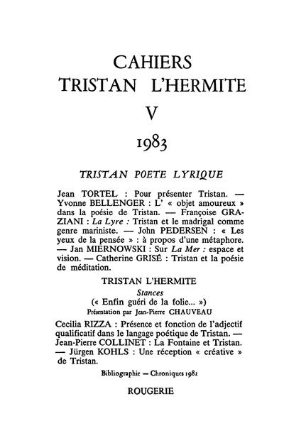 Cahiers Tristan L'Hermite. 1983, n° 5. varia - Sur La Mer de Tristan : espace et vision