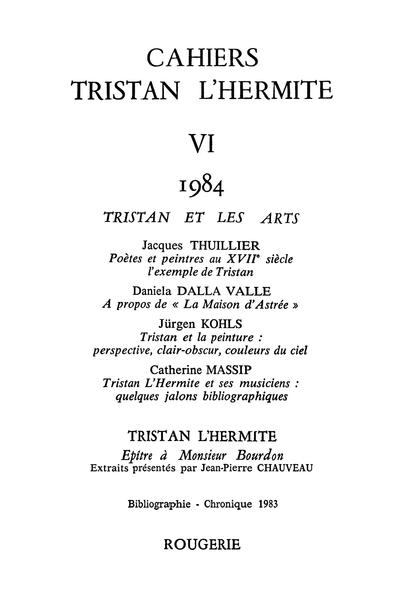 Cahiers Tristan L'Hermite. 1984, n° 6. varia - Poètes et peintres au XVIIe siècle
