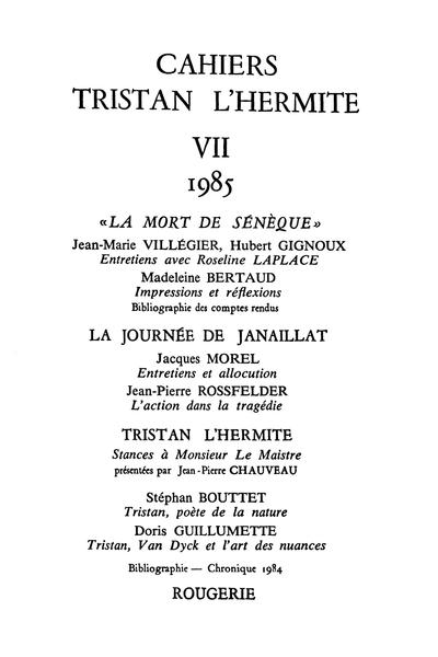Cahiers Tristan L'Hermite. 1985, n° 7. varia - Tristan, poète de la nature
