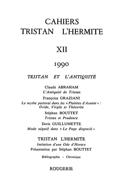 Cahiers Tristan L'Hermite. 1990, n° 12. varia - Le mythe pastoral dans les Plaintes d'Acante