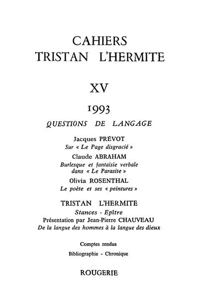 Cahiers Tristan L'Hermite. 1993, n° 15. varia - Comptes rendus / Bibliographie