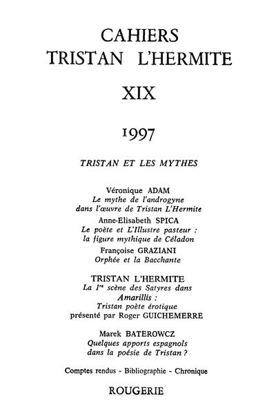 Cahiers Tristan L'Hermite. 1997, n° 19. varia - [Sommaire]