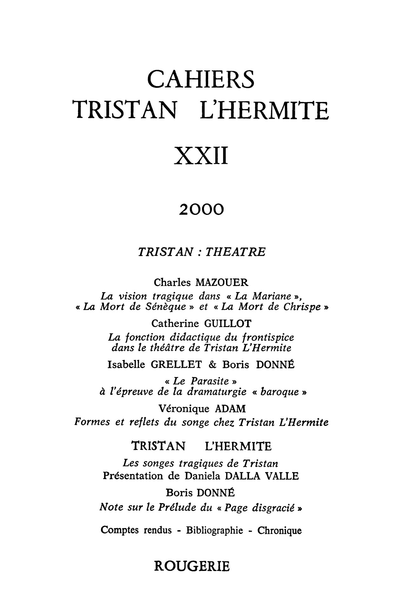 Cahiers Tristan L'Hermite. 2000, n° 22. varia - Comptes rendus