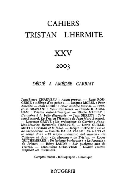 Cahiers Tristan L'Hermite. 2003, n° 25. varia - Comptes rendus / Bibliographie / Chronique