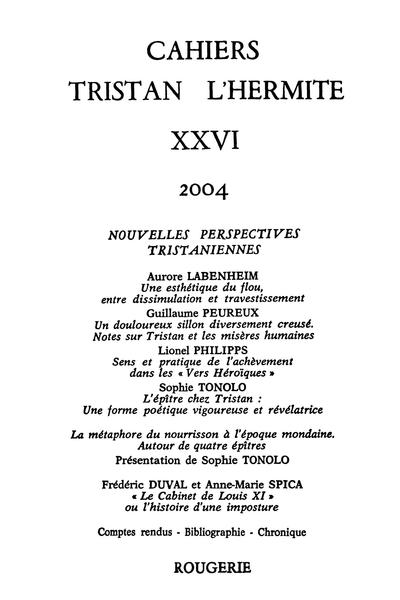 Cahiers Tristan L'Hermite. 2004, n° 26. varia - Une esthétique du flou, entre dissimulation et travestissement