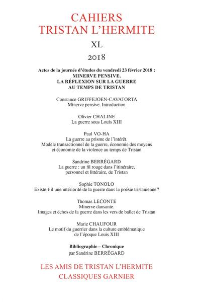 Cahiers Tristan L'Hermite. 2018, XL. Minerve pensive : la réflexion sur la guerre au temps de Tristan