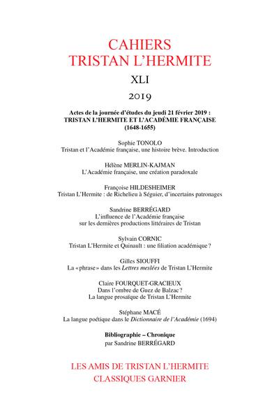 Cahiers Tristan L'Hermite. 2019, n° XLI. Tristan L'Hermite et l'Académie française (1648-1655) - Résumés