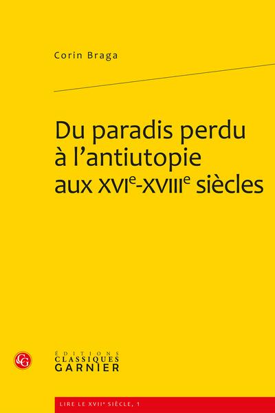 Du paradis perdu à l'antiutopie aux XVIe-XVIIIe siècles