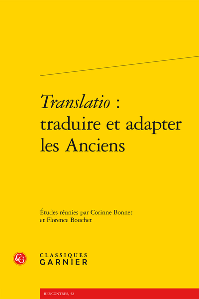 Translatio : traduire et adapter les Anciens