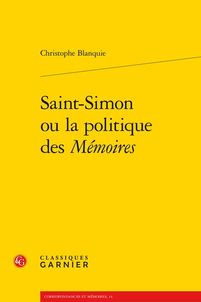 Saint-Simon ou la politique des Mémoires