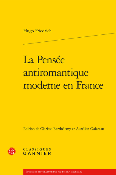 La Pensée antiromantique moderne en France