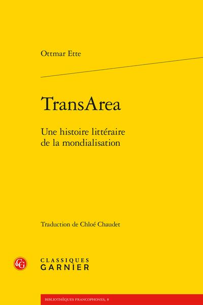 TransArea. Une histoire littéraire de la mondialisation - Atlas insulaires de la poussée de mondialisation actuelle