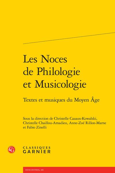 Les Noces De Philologie Et Musicologie Textes Et Musiques Du Moyen âge