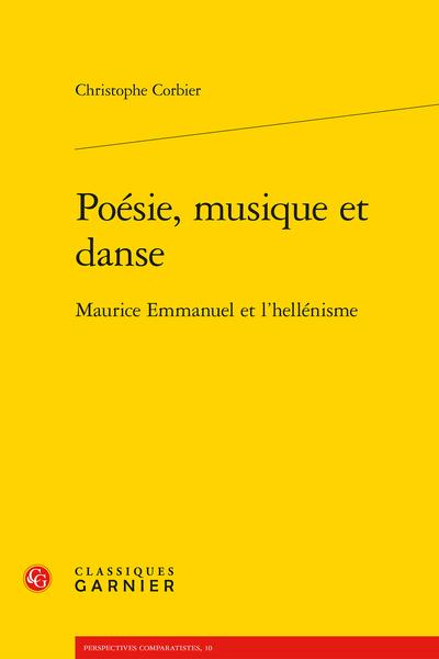 Poésie, musique et danse. Maurice Emmanuel et l'hellénisme - Archéologie et imitation