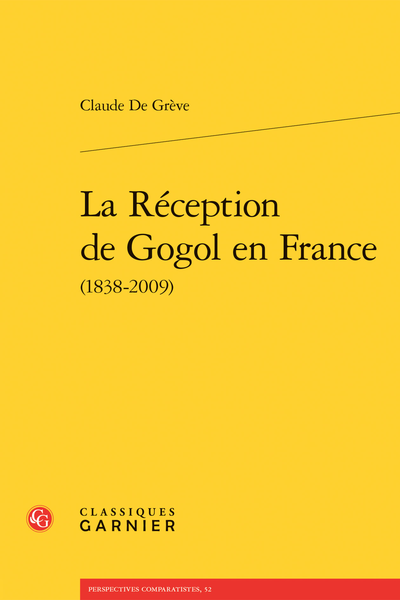 La Réception de Gogol en France (1838-2009) - Bibliographie