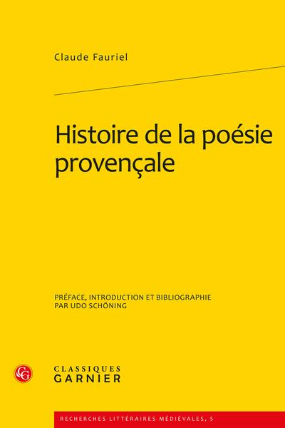 Histoire de la poésie provençale. Tomes I à III