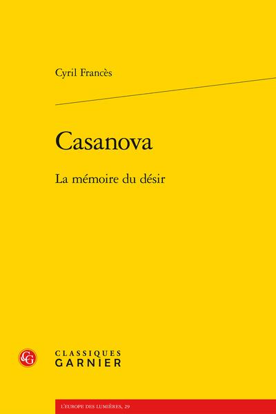 Casanova. La mémoire du désir
