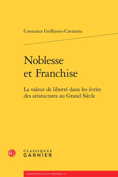 Noblesse et Franchise. La valeur de liberté dans les écrits des aristocrates au Grand Siècle