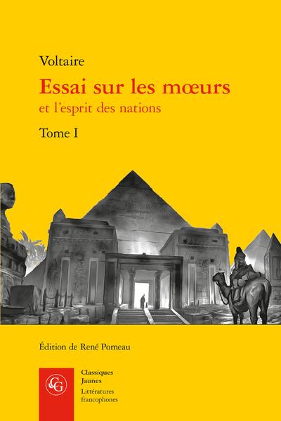 Essai Sur Les Mœurs Et Lesprit Des Nations Tome I