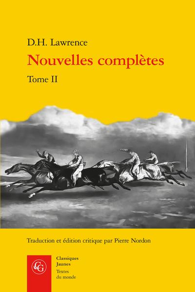 Nouvelles complètes. Tome II