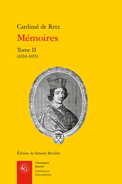 Mémoires. Tome II. (1650-1655)