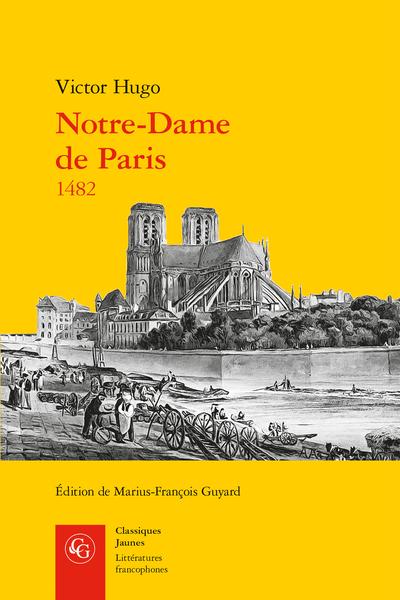 Notre-Dame de Paris 1482 - Livre onzième
