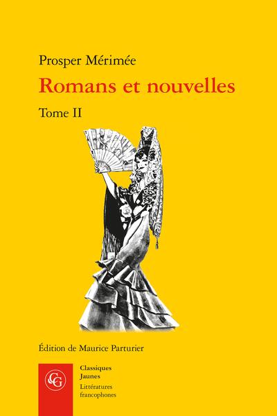 Romans et nouvelles. Tome II