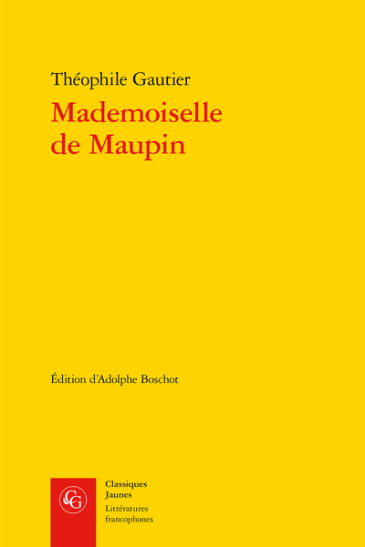 Mademoiselle de Maupin. Texte complet (1835)