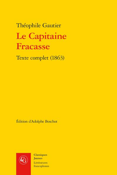 Le Capitaine Fracasse. Texte complet (1863)