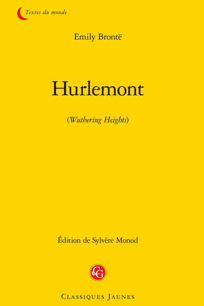 Hurlemont. (Wuthering Heights)