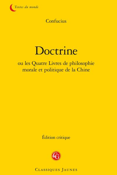 Doctrine ou les Quatre Livres de philosophie morale et politique de la Chine