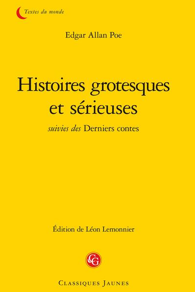 Histoires grotesques et sérieuses suivies des Derniers contes