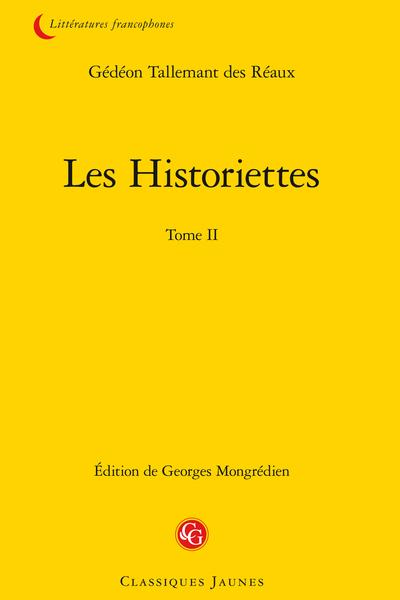 Les Historiettes. Tome II