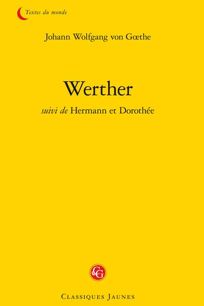 Werther suivi de Hermann et Dorothée