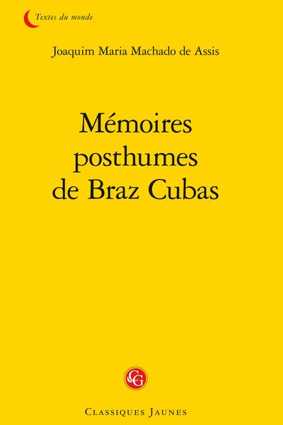 Mémoires posthumes de Braz Cubas