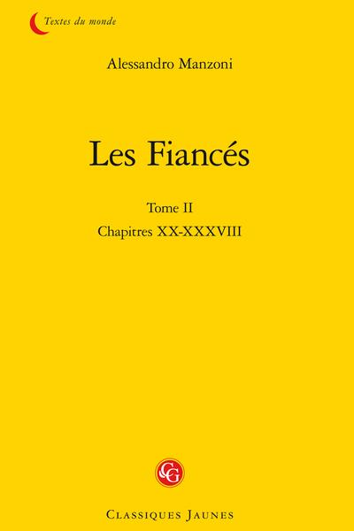 Les Fiancés. Tome II. Chapitres XX-XXXVIII