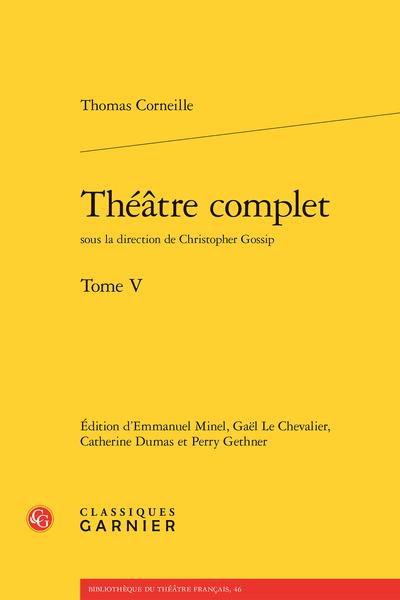 Théâtre complet. Tome V
