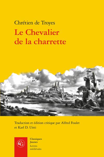 Le Chevalier de la charrette. Lancelot