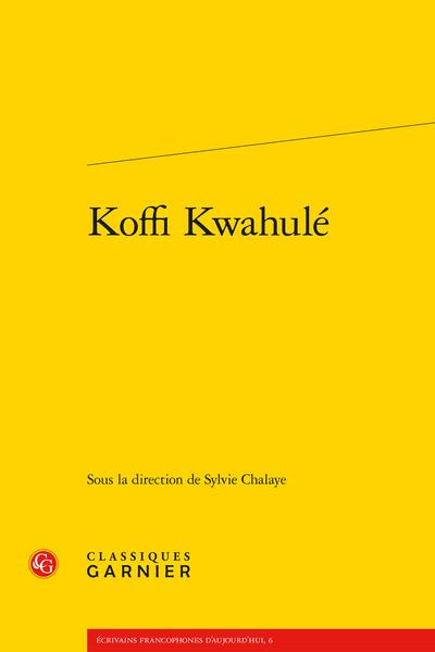 Koffi Kwahulé - Index des œuvres étudiées