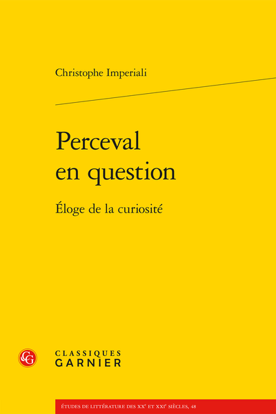 Perceval en question. Éloge de la curiosité