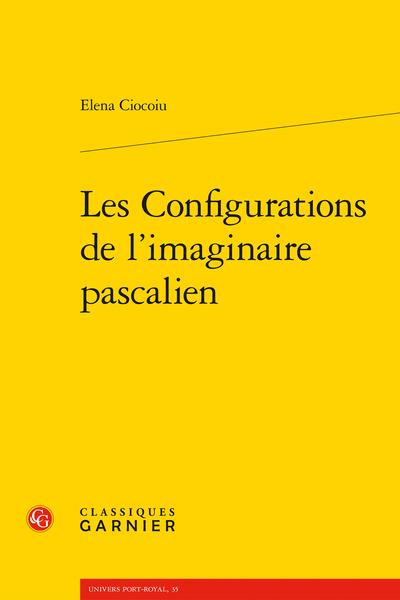 Les Configurations de l'imaginaire pascalien