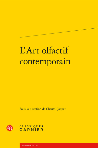 L'Art olfactif contemporain - À la poursuite de la dimension olfactive
