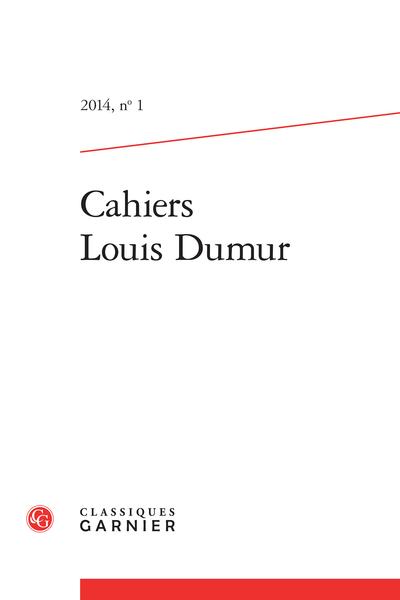 Cahiers Louis Dumur. 2014, n° 1. varia