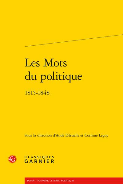 Les Mots du politique. 1815-1848