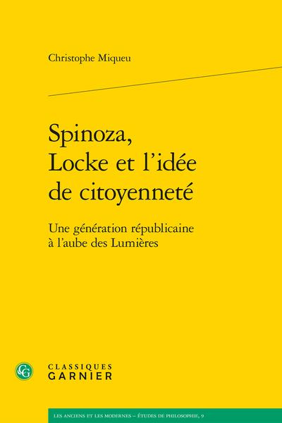 Spinoza, Locke et l'idée de citoyenneté. Une génération républicaine à l'aube des Lumières